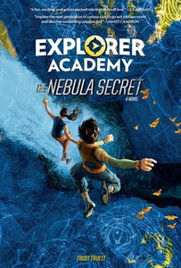 Explorer Academy #1: The Nebula Secret