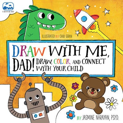 Draw with Me Dad!: Draw, Color, and Connect with Your Child