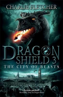 Dragon Shield #3: The City of Beasts