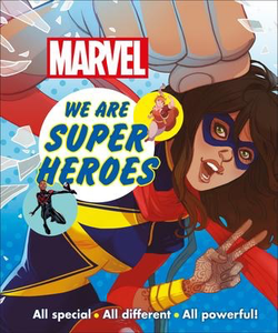 Marvel We are Super Heroes: All Special, All Different, All Powerful!