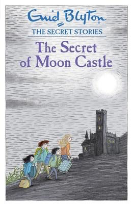 The Secret Stories: The Secret of Moon Castle