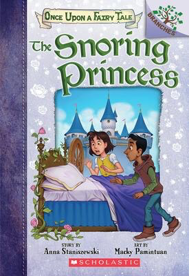 Once Upon a Fairy Tale #4: The Snoring Princess