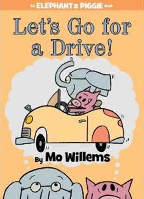 Elephant & Piggie: Let's Go For a Drive!