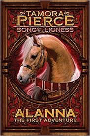 Song of the Lioness #1: Alanna: The First Adventure