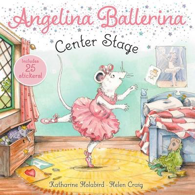 Angelina Ballerina: Center Stage