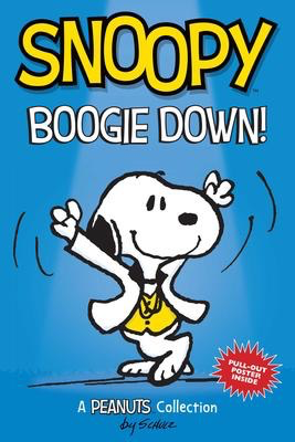 Peanuts Kids # 11 Snoopy: Boogie Down!