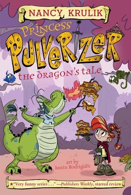 Princess Pulverizer #6: The Dragon's Tale