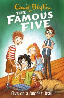 Famous Five #15: Five On A Secret Trail