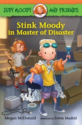 Judy Moody and Friends #5: Stink Moody in Master of Disaster