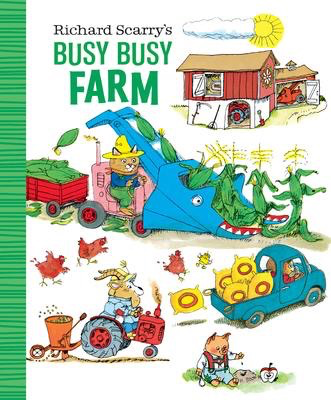 Richard Scarry's Busy Busy Farm