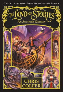 The Land of Stories: #5 An Author's Odyssey