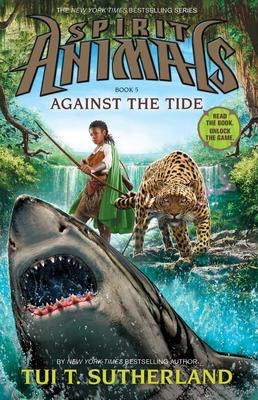 Spirit Animals #5 Against The Tide