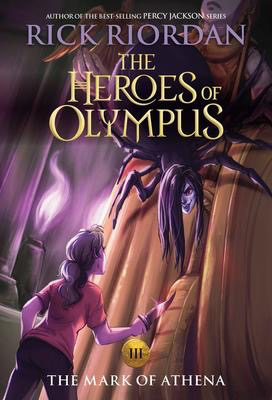 The Heroes of Olympus #3: Mark of Athena