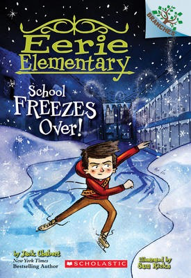 Eerie Elementary #5: School Freezes Over!