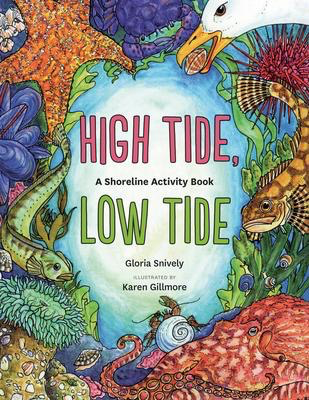 High Tide, Low Tide: A Shoreline Activity Book