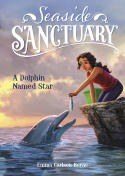 Seaside Sanctuary: A Dolphin Named Star