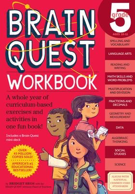 Brain Quest Workbook: Grade 5: A whole year of curriculum-based exercises and activities in one fun book!