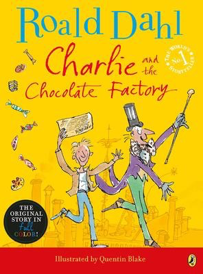 Charlie and the Chocolate Factory (Full Color Edition)