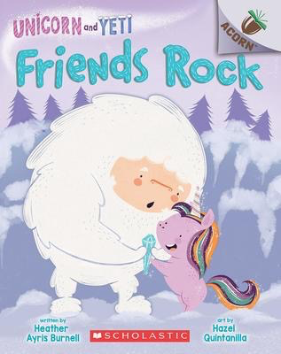 Unicorn and Yeti #3: Friends Rock
