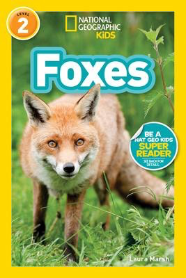 National Geographic Readers: Foxes