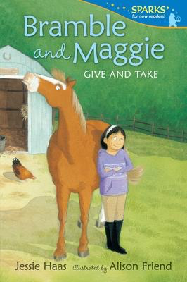 Bramble and Maggie: Give and Take