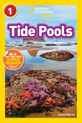National Geographic Readers: Tide Pools