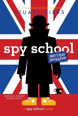 Spy School  #7 - British Invasion