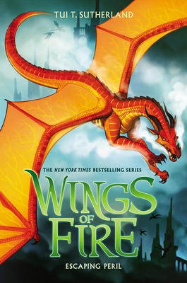 Wings of Fire Book 8: Escaping Peril