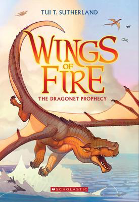 Wings of Fire Book 1: The Dragon Prophecy
