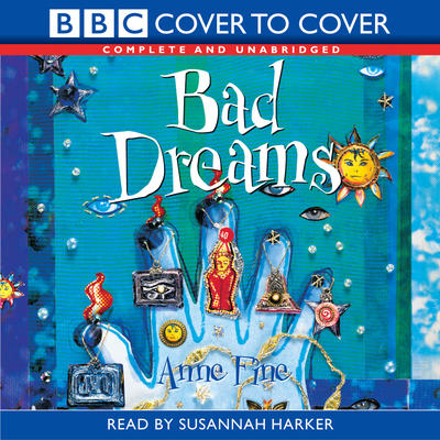 BBC Cover to Cover: Bad Dreams: Anne Fine