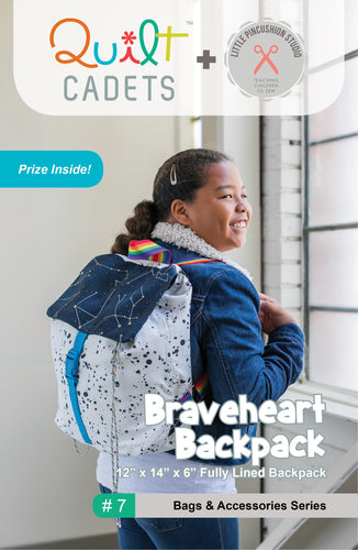 Quilt Cadets: Braveheart Backpack (#7)