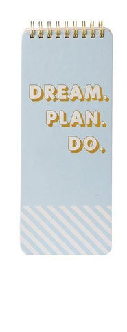 Dream. Plan. Do. Notepad