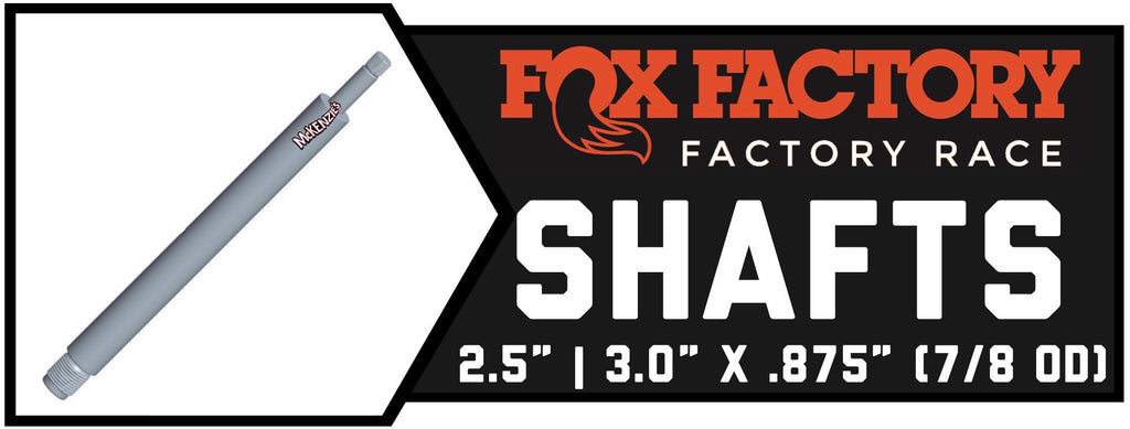 "Fox Shock 2.5 & 3.0 x 7/8"" Shafts"