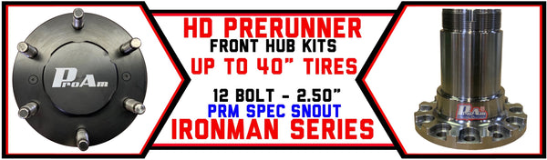 ProAm IronMan Series - HD 12 Bolt PRM Front Truck Hubs