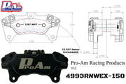 ProAm 4-Piston Caliper 4993RNWEX-150