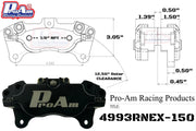 ProAm 4-Piston Caliper 4993RNEX-150