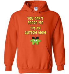 You Can't Scare Me I'm An Autism Mom Halloween Hoodie