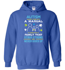 Autism Doesn't Come With A Manual Hoodie