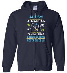 Autism Doesn't Come With A Manual Zip Hoodie