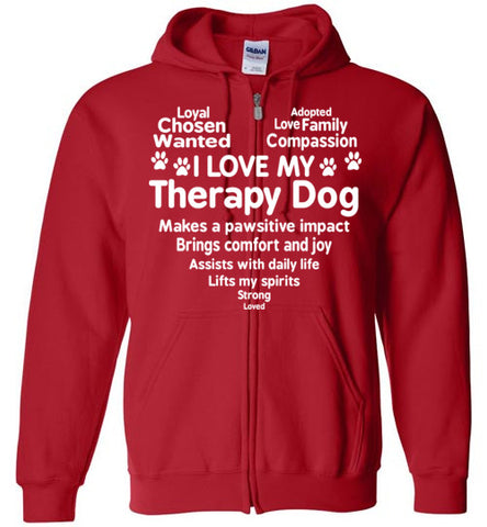 I Love My Therapy Dog Heart Zip Hoodie
