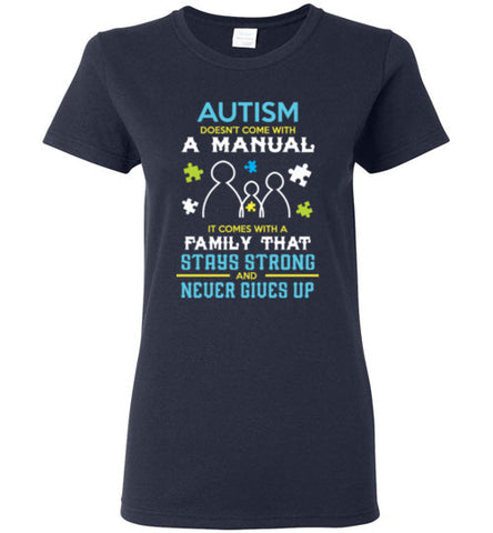 Autism Doesn't Come With A Manual Women's Shirt