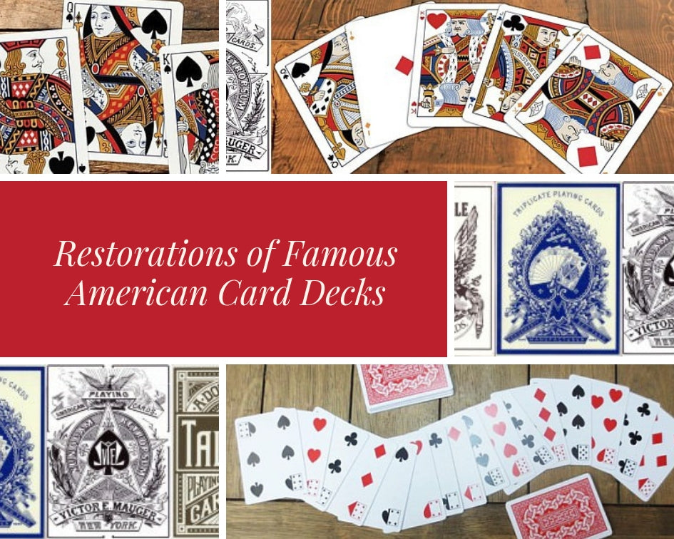 Restorations of Famous American Card Decks