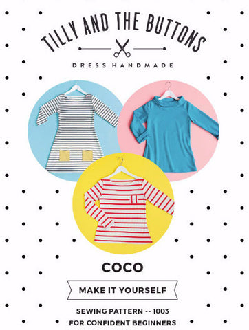 Tilly and the Buttons: Coco - Top & Dress Sewing Pattern