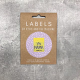 "Kylie and the Machine: ""Yo Mama Made It"" Woven Labels - Pack of 8"