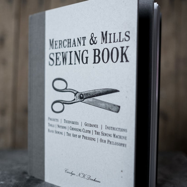 Merchant & Mills: The Sewing Book