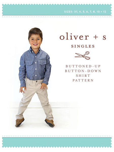 Oliver + S: Buttoned-Up Buttoned-Down Shirt Sewing Pattern