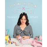 Tilly and the Buttons: Stretch! Make Yourself Comfortable Sewing with Knit Fabrics by Tilly Walnes