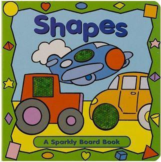 Sparkly Board Book: Shapes
