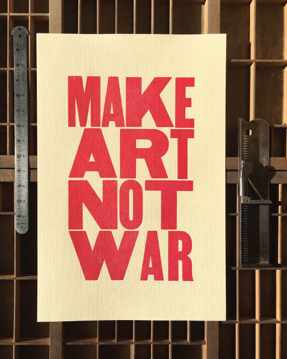 make-art-not-war-bicycle-letterpress-broadside