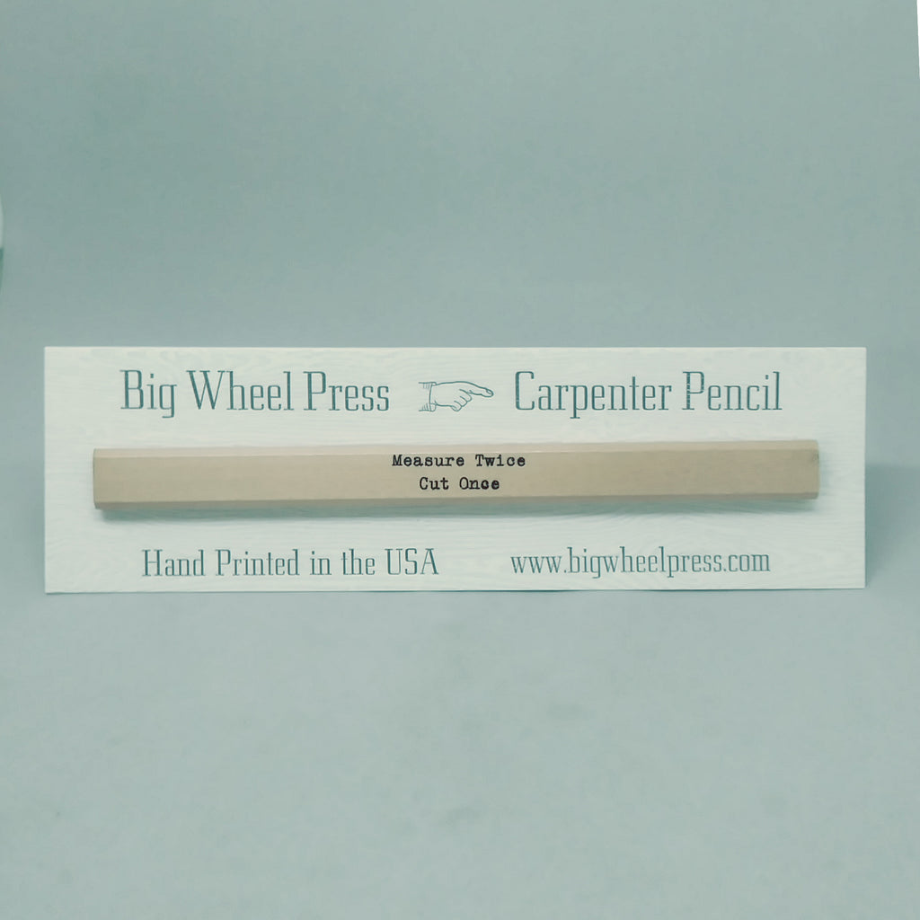 Measure Twice - Carpenter Pencil